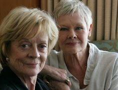 2 Dames Extraordinaire...need to be on Downton TOGETHER!!        Maggie Smith      Judi Dench