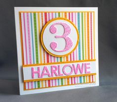 Happy Birthday, Harlowe! by Ardyth - Cards and Paper Crafts at Splitcoaststampers