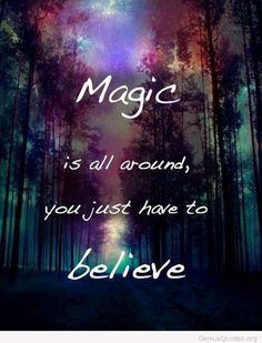 I do believe. I do believe. I do believe. Spiritual Quotes, Positive Quotes, Motivational Quotes, Inspirational Quotes, Wiccan Quotes, Strong Quotes, Spiritual Awakening, Magic Quotes, Move Forward