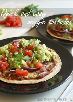 Quick and easy veggie tostadas [Amuse Your Bouche]