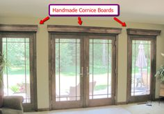 French doors with matching side doors. Handmade, wooden cornices over each door. Stained wood to match the wood trim of the doors.