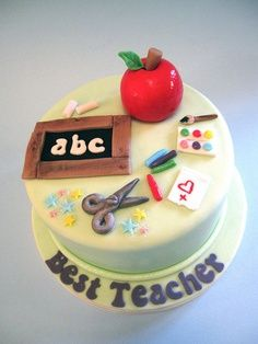 Best Teacher Cakes Cakes By Jacques Cute Cakes, Yummy Cakes, Teachers Day Cake, Fondant Cakes, Cupcake Cakes, Happy Birthday Cake Hd, Teacher Cupcakes, School Cake, Occasion Cakes