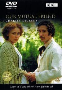 Наш общий друг смотреть онлайн все серии бесплатно 1998 / Our Mutual Friend online