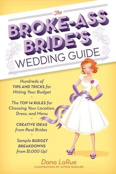 Broke Ass Bride Wedding Planning Guide on Brides.com today!