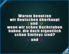 Die Buschstaben gibt's nicht überall ^^  #Deutschland #Sprüche #lustigeSprüche #deutsch #Smileys #Humor #lustig #Jodel #lustigeMemes