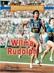 New arrival August 17, 2012: Wilma Rudolph by Tom Streissguth