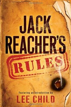 Read Jack Reacher's Rules thriller mystery book by Lee Child . Jack Reacher's Rules is the ultimate fan's guide to the World of Reacher! Featuring selections from all seventeen elect Free Books, Good Books, Books To Read, My Books, Jack Reacher Series, American Crime, Crime Fiction, Mystery Books, Novels