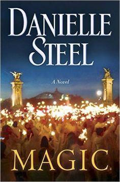 Magic: A Novel: Danielle Steel: 9780345531100: Amazon.com: Books