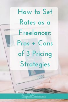Do YOU know how should you set rates as a freelancer? Check out this article to get the pros & cons of different pricing strategies, PLUS which type of pricing strategy is best depending on the type of project you're working on. Click on over to get these pricing strategy tips for new freelancers! ::: freelance tips ::: how to set rates ::: how to price freelance services :::
