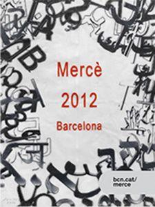 Cartell de les Festes dela Mercé 2012. Disseny de Jaume Plensa.