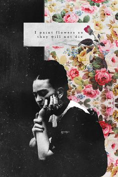 Wallpaper Frida Kahlo Flowers Inspirational Quotes 31 New Ideas Diego Rivera, Frida Quotes, Fridah Kahlo, Kahlo Paintings, Frida Art, Art Quotes, Inspirational Quotes, Painting Quotes, Collage Art