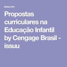 Propostas curriculares na Educação Infantil by Cengage Brasil - issuu