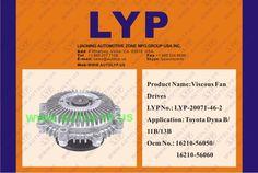 LYP-20071-46-2 VISCOUS FAN DRIVES / IMPULSORES DE VENTILADOR VICOSO OEM NUMBER - 16210-56050/16210-56060 REPLACEMENT FOR / REEMPLAZO PARA TOYOTA ENGINE MODEL - DYNA B/11B/13B