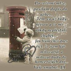 A tak si tady žijeme. Funny Memes, Love You, Memories, Quotes, Life, Petra, Sadness, Nova, Merry Christmas