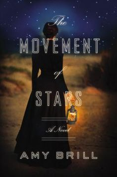 The Movement of Stars by Amy Brill #library