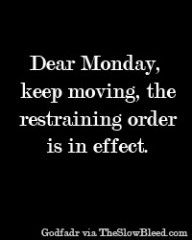 Dear Monday Quote #86
