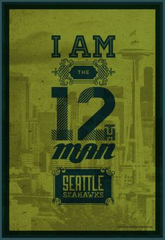 I Am The 12Th Man / Seattle Seahawks / Green / Football Poster