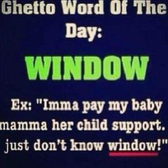 11 Best Ghetto Word Of The Day Images Fanny Pics Funny Images
