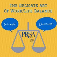 """The Delicate Art of Work/Life Balance"" by Heather Sliwinski (4/22/14) Work Life Balance, Public Relations, Delicate, Art, Art Background, Kunst, Performing Arts, Art Education Resources, Artworks"
