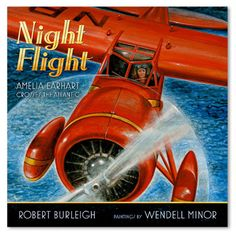 """""""Night Flight: Amelia Earhart Crosses the Atlantic"""" by Robert Burleigh is a non-fiction book. This interactive read aloud is an account of the flight of Amelia Earhart crossing the Atlantic Ocean, and would be a good tie-in to a Social Studies unit. Amelia Earhart, Best Biographies, Interactive Read Aloud, Mentor Texts, Reading Levels, Children's Literature, Women In History, Nonfiction Books, The Book"""