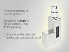 Enter the weekly sweepstake for a chance to win a Travalo Perfume Atomiser...