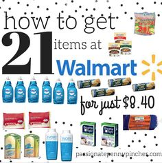 How to Get 21 Items at Walmart For $9.40 (Just $.43 Each) | Passionate Penny Pincher