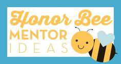 The Personal Progress Helper: Honor Bee Mentor Ideas