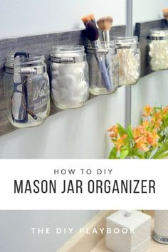 Did you know there are thousands of ways to use plain old mason jars? I am sharing with you my favorite DIY mason jar organizer ideas to make your home look and feel incredibly organized. These ideas include mason jar bathroom wall organizer, pantry organizers and kitchen organization ideas. #masonjardecor #diymasonjar