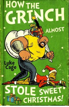 how the grinch almost stole sweet christmas by on DeviantArt Comic Book Heroes, Comic Books Art, Comic Art, Book Art, Luke Cage Marvel, Now Quotes, Superhero Memes, Marvel Dc Comics, Marvel Heroes