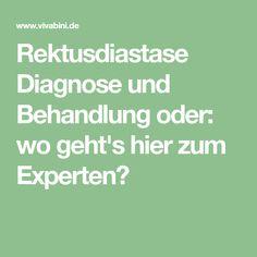 Rektusdiastase Diagnose Und Behandlung Oder: Wo Gehtu0027s Hier Zum Experten?
