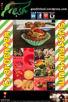 Ei-groenten lunchmuffins: http://goodinfood.com/2015/01/23/ei-groenten-lunchmuffins/