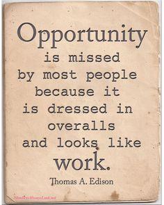 Opportunity - thomas edison quote.