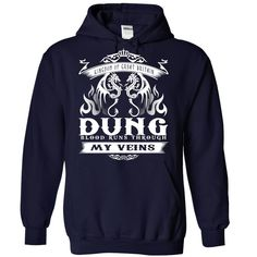DUNG BLOOD RUNS THOUGH MY VEINS HOODIE  This shirt is for you! Tshirt, Women Tee and Hoodie are available. 👕 BUY IT here: https://www.sunfrog.com/Dung-NavyBlue-Hoodie.html?id=57545