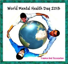 World Mental Health Day 10 October 2013 #wmhd #mentalhealth We all have mental health - let's support each other! http://twitter.com/TraumaDID http://traumaanddissociation.wordpress.com/ http://traumaanddissociation.tumblr.com/ http://pinterest.com/traumaDID http://www.flickr.com/photos/traumaanddissociation