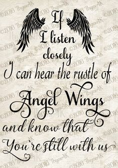 "Digital Design ""If I listen closely … Angel Wings …"" Instant Downloa … Angel Quotes, Me Quotes, Full Quote, Miss You Mom, Memories Quotes, Signs, Grief, In This World, Favorite Quotes"