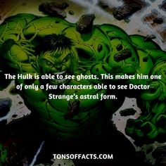 The Hulk is able to see ghosts. This makes him one of only a few characters able to see Doctor Strange's astral form.  #thehulk #hulk #theavengers #comics #marvel #interesting #fact #facts #trivia #superheroes #memes #1