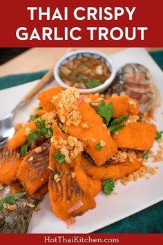 Crispy Garlic Fish (Trout) Recipe ปลาทอดกระเทียม - Hot Thai Kitchen Easy Asian Recipes, Thai Recipes, Healthy Recipes, Authentic Thai Food, Trout Recipes, Asian Soup, Asian Cooking, Easy Food To Make, International Recipes