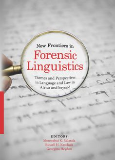 New Frontiers in Forensic Linguistics – Best Education Education System, Forensics, South Africa, This Book, Language, News, Books, African, History