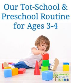 A fun and hands-on tot-school and preschool routine for home, perfect for ages 3-4.