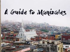 A Guide to Manizales, a city built on the side of a mountain. Check out our cable car rides and RIDICULOUSLY good Mexican food! Travel Colombia on a budget. Backpacking South America, Food Travel, Paris Skyline, Budgeting, Cable, Mountain, Mexican, City, World