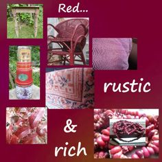 There's something about red as a color for your decor; it's got a richness, yet rustic appeal too, resembling the faded paint of old tractors, or the way fabric will lose it's color...Red and Rustic...