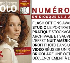 EN KIOSQUE Compétence Photo Numéro 35, en kiosque le 3 juillet 2013
