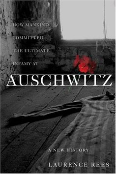 By: Laurence Rees  -  Auschwitz-Birkenau is the site of the largest mass murder in human history. Yet its story is not fully known. In Auschwitz, Laurence Rees reveals new insights from more than 100 original interviews with Auschwitz survivors and Nazi perpetrators who speak on the record for the first time.