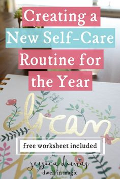 Update your self-care routine for the year, free 2-page worksheet included