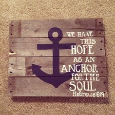Hebrews Bible verse pallet wall art.ORRR MY ANCHOR HOLDS WITHIN THE VEIL