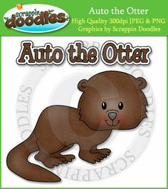 Auto the Otter Single Graphic & Word Art - $1.50 : Scrappin Doodles, Creative Clip Art, Websets & More