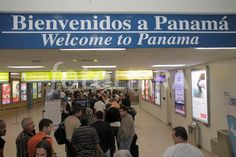 Tocumen Internatinal Airport Bienvenidos a Panamá Welcome to Panama www.CoolPanama.com