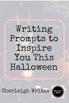 20 Writing Prompts To Inspire You This Halloween – Charleigh Writes Halloween Writing Prompts, Kindergarten Writing Prompts, Writing Prompts For Writers, Picture Writing Prompts, Writing Promps, Creative Writing Prompts, Fiction Writing, Writing Ideas, Writing Corner