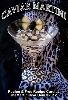 THE CAVIAR MARTINI - Drink a little luxury! Click the photo for the recipe and free recipe card!