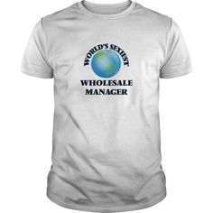 (Tshirt Order) Worlds Sexiest Wholesale Manager [TShirt 2016] Hoodies, Tee Shirts